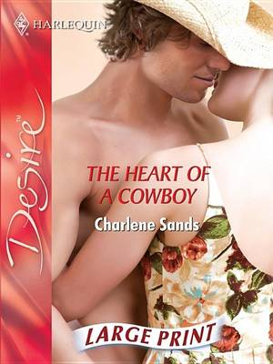 The Heart Of A Cowboy by Charlene Sands