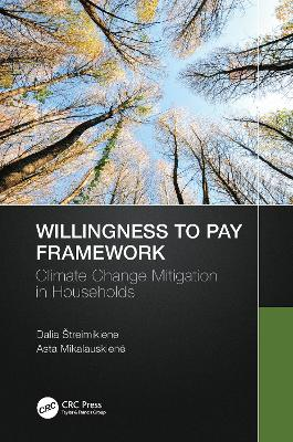 Willingness to Pay Framework: Climate Change Mitigation in Households book