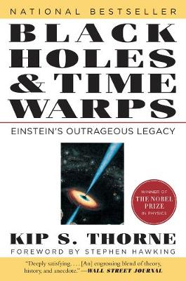 Black Holes & Time Warps by Kip Thorne