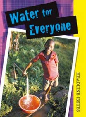 Water for Everyone by Sarah Levete