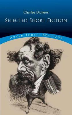 Select Short Fiction by Charles Dickens