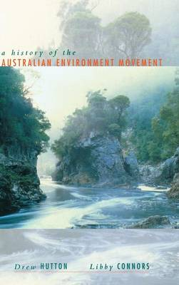 History of the Australian Environment Movement by Libby Connors