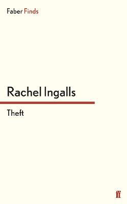 Theft by Rachel Ingalls