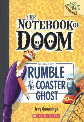 Rumble of the Coaster Ghost by Troy Cummings