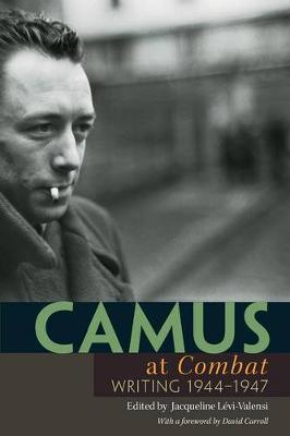 Camus at 'Combat' by Albert Camus
