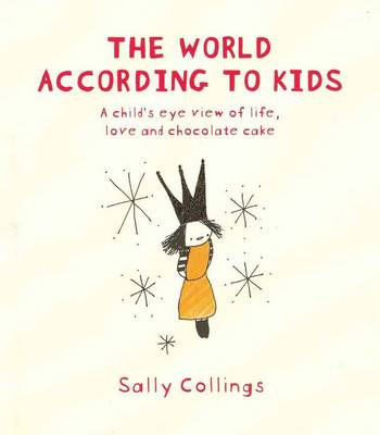 World According To Kids by Sally Collings
