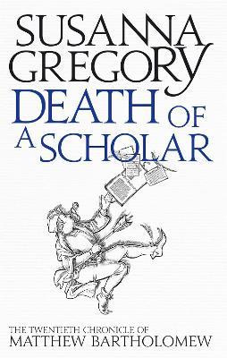 Death of a Scholar by Susanna Gregory