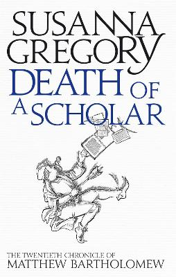Death of a Scholar by Susanna Gregory