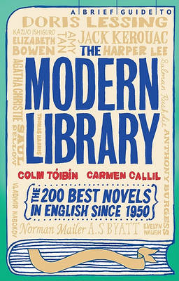 A Brief Guide to the Modern Library by Colm Toibin