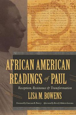 African American Readings of Paul: Reception, Resistance, and Transformation book