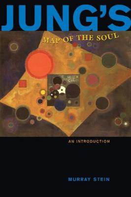 Jung's Map of the Soul by Murray Stein