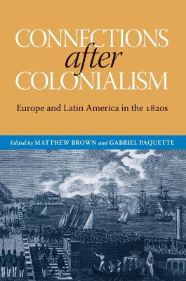 Connections after Colonialism by Matthew Brown
