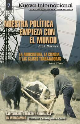 Nuestra Politica Empieza Con el Mundo by Richard Levins