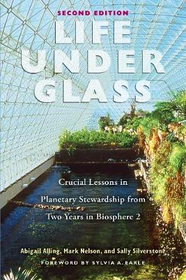 Life Under Glass by Mark Nelson