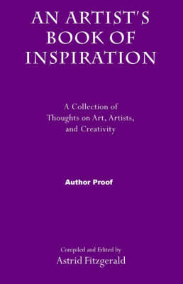 Artist's Book of Inspiration by Astrid Fitzgerald