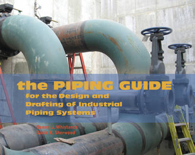 The Piping Guide by Dennis J. Whistance