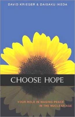 Choose Hope by David J. Krieger