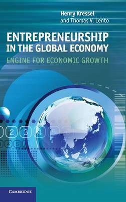 Entrepreneurship in the Global Economy by Henry Kressel
