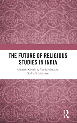 The Future of Religious Studies in India book