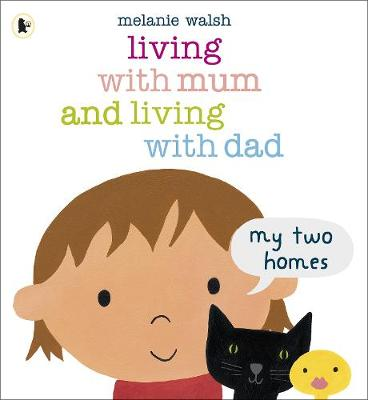 Living with Mum and Living with Dad: My Two Homes book