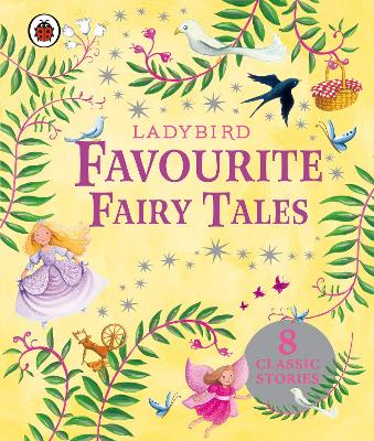 Ladybird Favourite Fairy Tales for Girls by