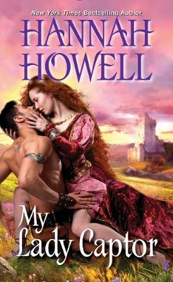 My Lady Captor by Hannah Howell