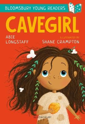 Cavegirl: A Bloomsbury Young Reader by Abie Longstaff