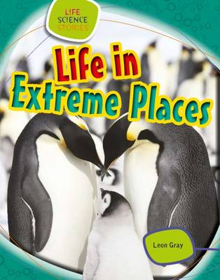 Life in Extreme Places by Leon Gray
