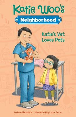 Katie's Vet Loves Pets by Fran Manushkin