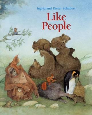 Like People by Ingrid Schubert
