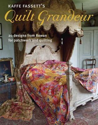 Kaffe Fassett's Quilt Grandeur book