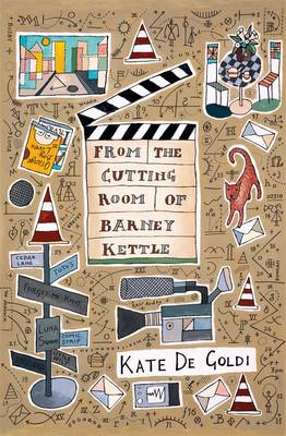 From the Cutting Room of Barney Kettle by Kate De Goldi