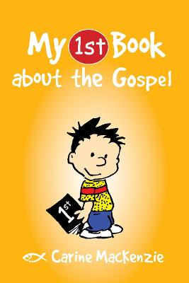 My First Book About the Gospel by Carine MacKenzie