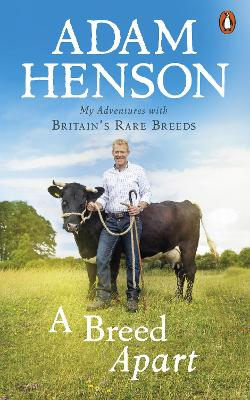 A Breed Apart: My Adventures with Britain's Rare Breeds book