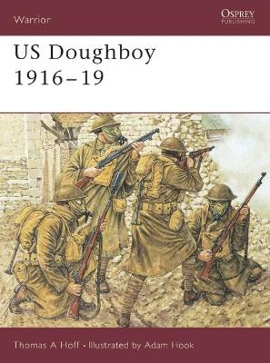 US Doughboy 1916-19 by Thomas A Hoff