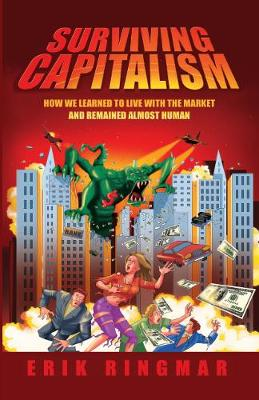 Surviving Capitalism by Erik Ringmar