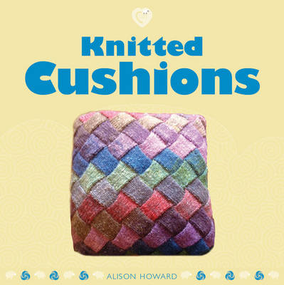 Knitted Cushions by ,Alison Howard