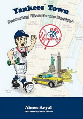 Yankees Town by Aimee Aryal