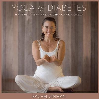 Yoga For Diabetes by Rachel Zinman