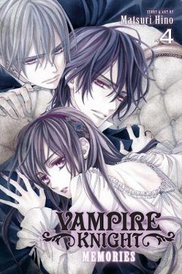 Vampire Knight: Memories, Vol. 4 by Matsuri Hino