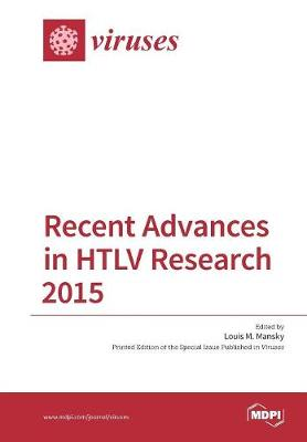 Recent Advances in Htlv Research 2015 book