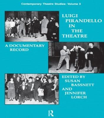 Luigi Pirandello in the Theatre by Susan Bassnett