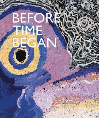 Before Time Began book