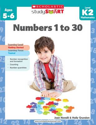 Study Smart: Numbers 1 to 30 Level K2 by Joan Novelli