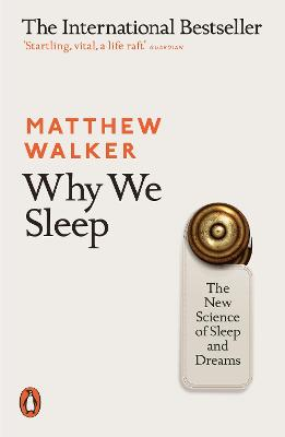 Why We Sleep by Walker