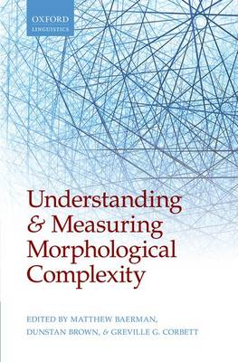 Understanding and Measuring Morphological Complexity book