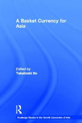 A Basket Currency for Asia by Takatoshi Ito