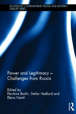 Power and Legitimacy - Challenges from Russia by Per-Arne Bodin