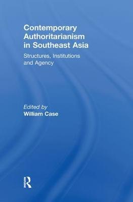 Contemporary Authoritarianism in Southeast Asia book
