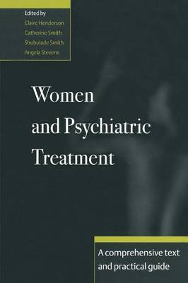 Women and Psychiatric Treatment by Claire Henderson